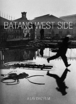 Batang West Side by Lav Diaz