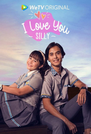 I Love You Silly (2021)