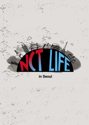 NCT Life in Seoul
