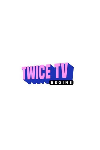 TWICE TV Begins (2016)
