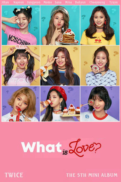 "TWICE TV ""What is Love?"""